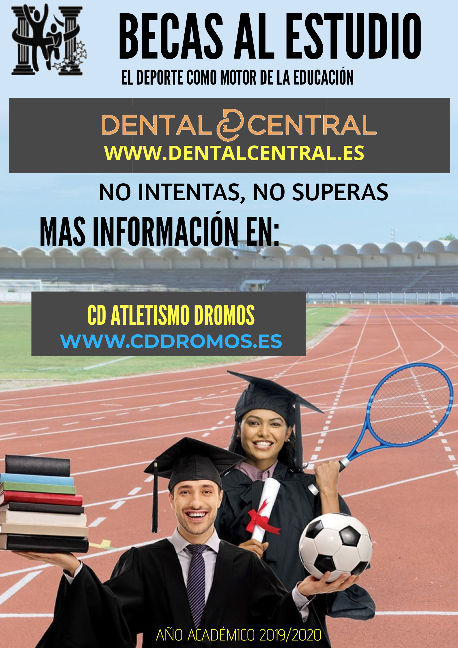EN MARCHA LAS BECAS CENTRAL DENTAL & DROMOS.